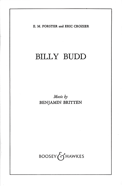 Billy Budd op 50 Opera in two acts Britten text//libretto Libretto 979006001397